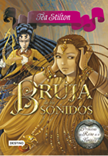 Bruja de los sonidos: Princesas del Reino de la Fantasía 9 (Spanish Edition)