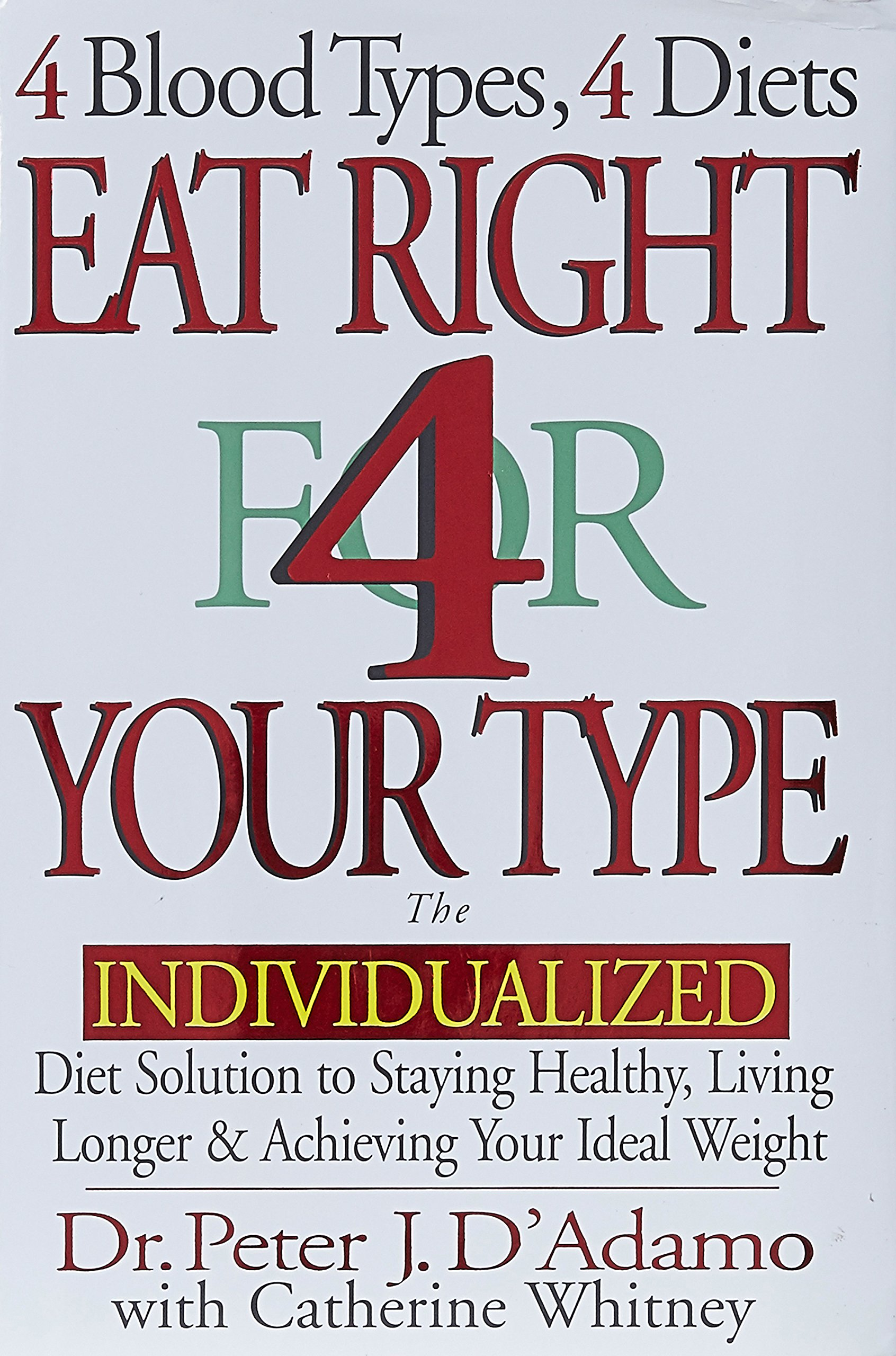 Eat right 4 your type the individualized diet solution the eat right 4 your type the individualized diet solution the individualized diet solution to staying slim amazon dr peter j dadamo fandeluxe Images