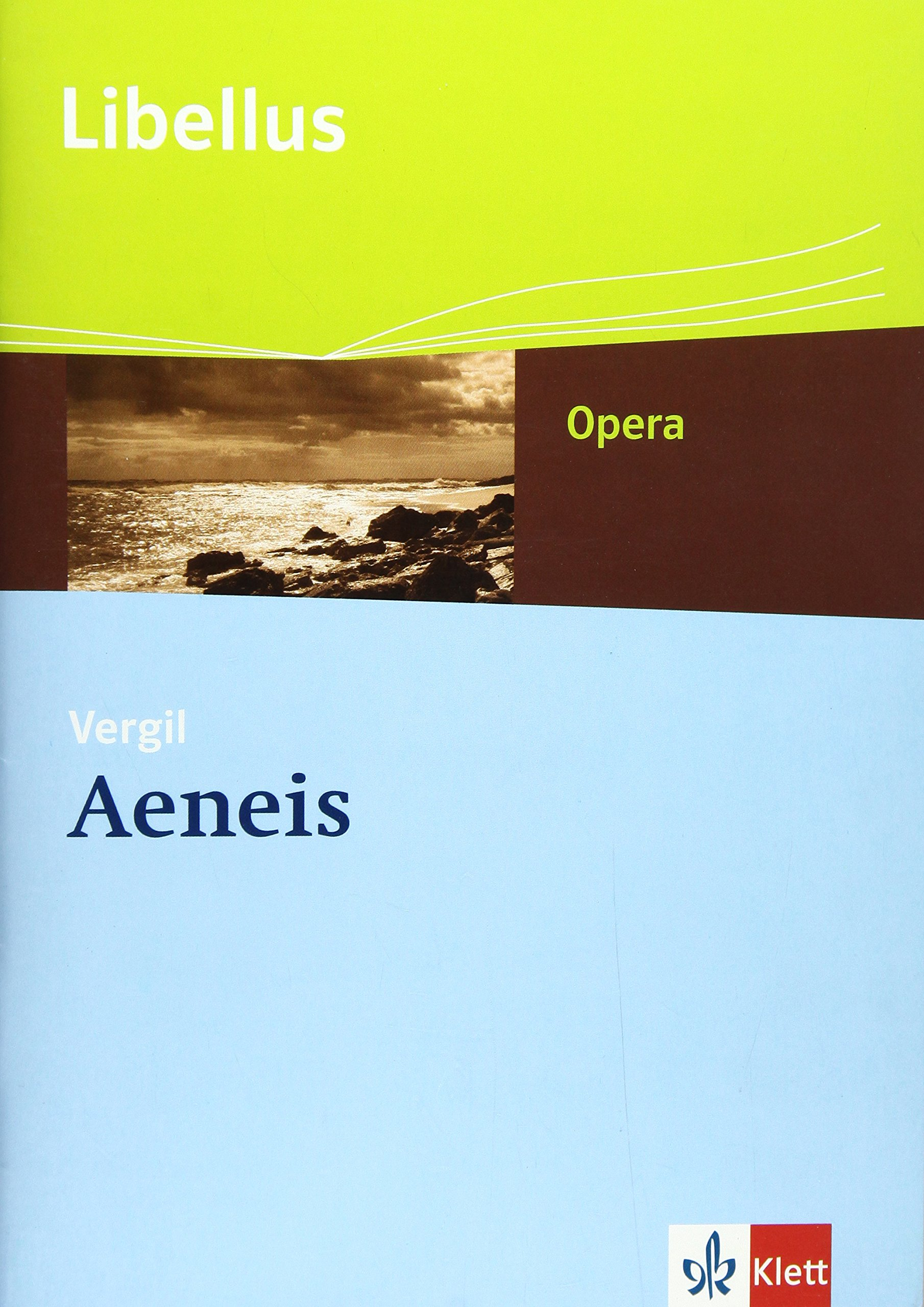 Aeneis: Textausgabe Klassen 10-13 (Libellus - Opera)