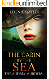 The Cabin by the Sea: The Audrey Murders