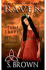 Raven: Time Travel (The Eternal Knot Series) Kindle Edition