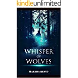 Whisper of Wolves: Epic Werewolf Story - 2021