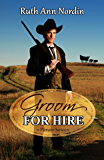 Groom for Hire (Pioneer Series Book 3)