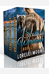 Scottish Werebear: Books 1-3: A Collection of BBW Bear Shifter Paranormal Romances (Scottish Werebears Boxsets Book 1) Kindle Edition