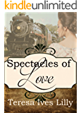 Spectacles of Love (A Spinster Orphan Train novella Book 2)