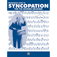 Progressive Steps to Syncopation for the Modern Drummer: Drum Set (Ted Reed Publications) book cover