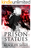 Prison of Statues (The Statues Trilogy Book 1)