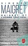 Maigret et l'homme tout seul