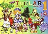 Proyecto Juglar Siglo XXI. Música 1. EP 1