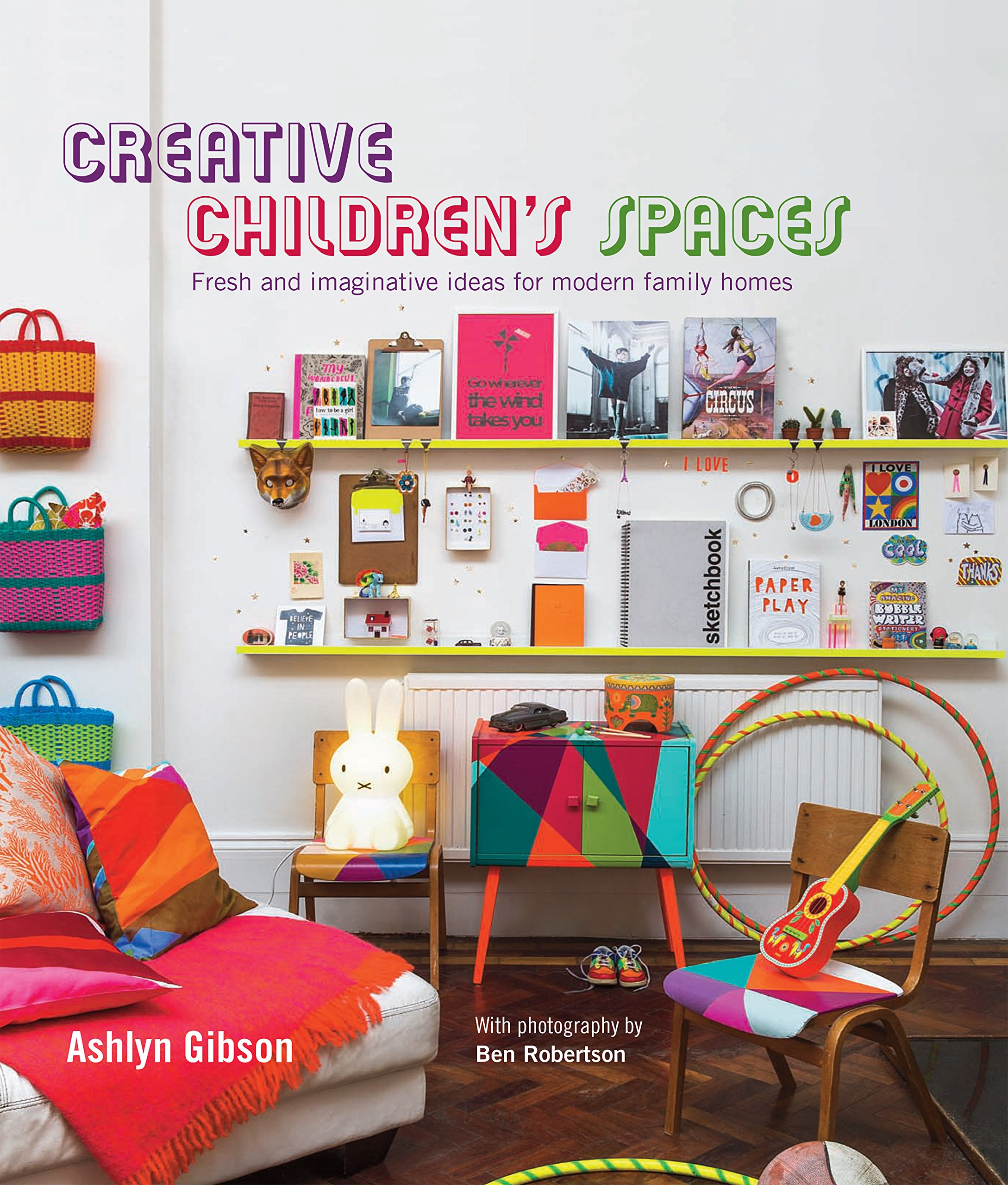 Download Creative Children's Spaces: Fresh and imaginative ideas for modern family homes PDF