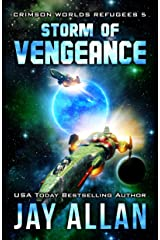 Storm of Vengeance (Crimson Worlds Refugees Book 5) Kindle Edition