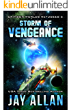Storm of Vengeance (Crimson Worlds Refugees Book 5) (English Edition)