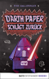 Darth Paper schlägt zurück: Band 2. Ein Origami-Yoda-Roman (Origami-Jedis) (German Edition)