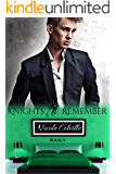 Knights to Remember: Book Nine (Knight to Remember 9)
