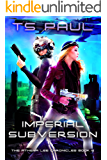 Imperial Subversion (Athena Lee Chronicles Book 6) (English Edition)