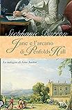 Jane e l'arcano di Penfolds Hall: Un'indagine per la detective Jane Austen