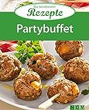 Partybuffet: Die beliebtesten Rezepte