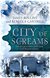City of Screams: (A Short Story) (The Order of the Sanguines series)