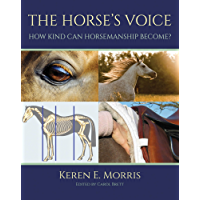 THE HORSE'S VOICE: HOW KIND CAN HORSEMANSHIP BECOME?