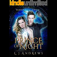 The Prince of Night: A Dragon Shifter Fantasy (Dragon Mage Book 3)