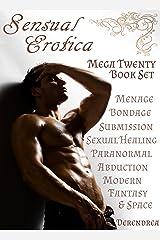 Sensual Erotica Collection ~ Mega Twenty Book Set Kindle Edition