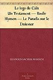 Le legs de Caïn Un Testament — Basile Hymen — Le Paradis sur le Dniester