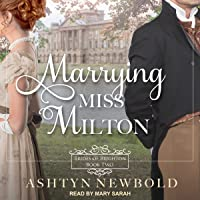Marrying Miss Milton: Brides of Brighton Series, Book 2