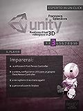 Unity: realizza il tuo videogioco in 3D. Livello 3 (Esperto in un click)