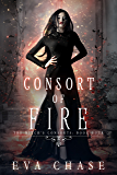 Consort of Fire: A Paranormal Reverse Harem Novel (The Witch's Consorts Book 4)