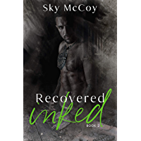 Recovered Inked (Wounded Inked Series): Book 2 M/M Romance book cover