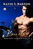 Burke: Bentley Legacy - Paranormal Erotic Romance