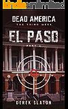 Dead America - El Paso Pt. 6 (Dead America - The Third Week Book 3)
