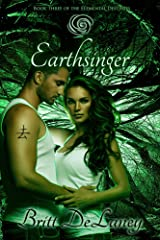 Earthsinger: Book Three of the Elemental Destinies Kindle Edition