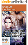 Magic, New Mexico: A Touch of Patience (Kindle Worlds Novella)