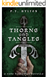 Thorns and Tangles (Zane Halloway Book 1)