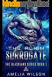 The Alien Surrogate (The Klaskians Series Book 1)
