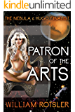 Patron of the Arts: The Hugo and Nebula Finalist Story (The Frontiers Saga)