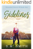 Sidelines (Wounded Hearts Book 1)
