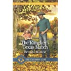 The Rancher's Texas Match: A Wholesome Western Romance (Lone Star Cowboy League: Boys Ranch Book 1)