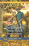 The Rancher's Texas Match (Lone Star Cowboy League: Boys Ranch)