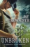 Unbroken: A Novella (Loveless, Texas)