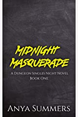 Midnight Masquerade (Dungeon Singles Night Book 1) Kindle Edition