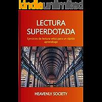 LECTURA SUPERDOTADA: Ejercicios de lectura veloz para un rápido aprendisaje (Nivel nº 1)