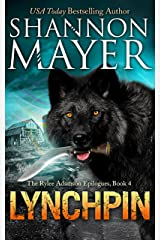 Lynchpin (A Rylee Adamson Epilogue Book 4) Kindle Edition