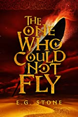 The One Who Could Not Fly (The Wing Cycle Book 1) Kindle Edition