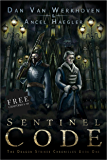 Sentinel Code (Chapters 1-10): The Dragon Striker Chronicles Book One