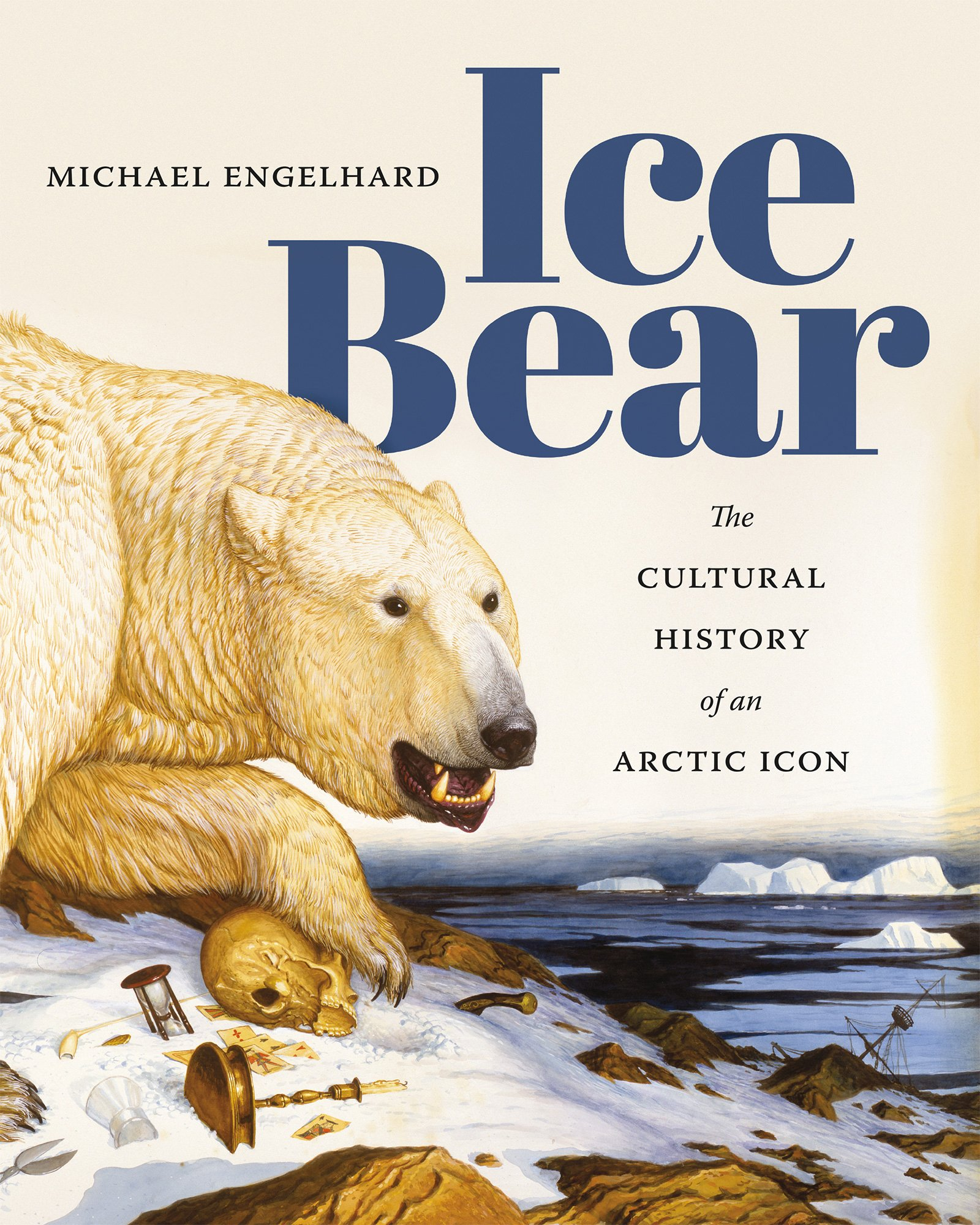Ice Bear: The Cultural History of an Arctic Icon PDF ePub fb2 book