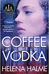 Coffee and Vodka: A Nordic Family Drama Kindle Edition