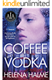 Coffee and Vodka: Nordic Family Drama