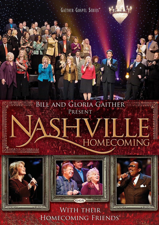 Nashville Homecoming Gloria Gaither Bill Gaither Doug Stuckey Chad Evans